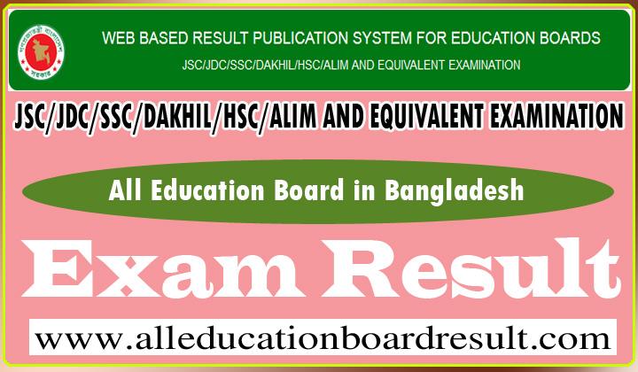Education Board Result 2019   JSC/JDC/SSC/DAKHIL/HSC/ALIM